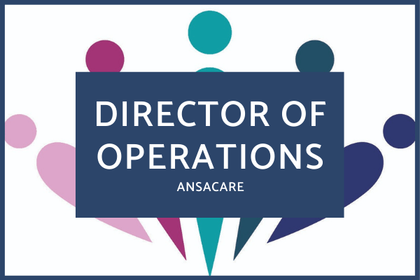 Director Of Operations Ansacare